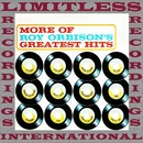 More of Roy Orbison's Greatest Hits (HQ Remastered Version)/Roy Orbison