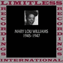 Classics, 1945-1947 (HQ Remastered Version)/Mary Lou Williams