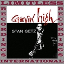 Groovin' High (HQ Remastered Version)/Stan Getz