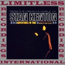 Adventures In Time (HQ Remastered Version)/Stan Kenton