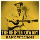 The Driftin' Cowboy - Hank Williams/Hank Williams