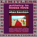 Artistry in Bossa Nova (HQ Remastered Version)/Stan Kenton