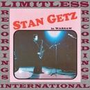Stan Getz in Warsaw (HQ Remastered Version)/Stan Getz