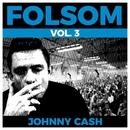 Folsom Vol. 3 - Johnny Cash/Johnny Cash