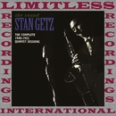 The Complete 1948-1952 Quintet Sessions (HQ Remastered Version)/Stan Getz