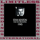 In Chronology, 1945 (HQ Remastered Version)/Stan Kenton