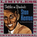 Sketches on Standards (HQ Remastered Version)/Stan Kenton