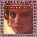 The Romantic Approach (HQ Remastered Version)/Stan Kenton