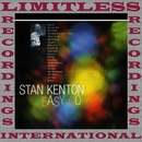 Easy Go (HQ Remastered Version)/Stan Kenton
