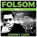 Folsom Vol. 4 - Johnny Cash/Johnny Cash