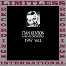 In Chronology, 1947, Vol. 2 (HQ Remastered Version)/Stan Kenton