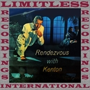 Rendezvous With Kenton (HQ Remastered Version)/Stan Kenton