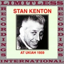 At Ukiah, 1959 (HQ Remastered Version)/Stan Kenton