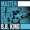 Master of Blues Vol. 2 - B.B. King/B.B. King