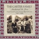 Anchored In Love, 1927-1928 (Complete Victor, HQ Remastered Version)/The Carter Family