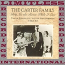 Give Me the Roses While I Live, 1932-1933 (Complete Victor, HQ Remastered Version)/The Carter Family
