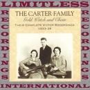 Gold Watch and Chain, 1933-1934 (Complete Victor, HQ Remastered Version)/The Carter Family