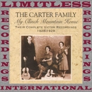 My Clinch Mountain Home, 1928-1929 (Complete Victor, HQ Remastered Version)/The Carter Family
