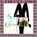 In Style With The Crickets (HQ Remastered Version)/The Crickets