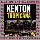 Live From The Las Vegas Tropicana (Expanded, HQ Remastered Version)/Stan Kenton