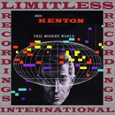 This Modern World (HQ Remastered Version)/Stan Kenton