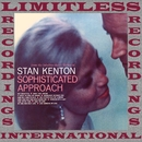 Sophisticated Approach (Expanded, HQ Remastered Version)/Stan Kenton