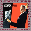 Kenton In Hi-Fi (HQ Remastered Version)/Stan Kenton