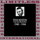 In Chronology, 1940-1944 (HQ Remastered Version)/Stan Kenton