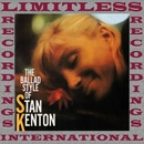 The Ballad Style Of Stan Kenton (Expanded, HQ Remastered Version)/Stan Kenton