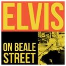 Elvis - On Beale Street/Elvis Presley