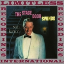 The Stage Door Swings (HQ Remastered Version)/Stan Kenton
