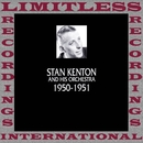 In Chronology, 1950-1951 (HQ Remastered Version)/Stan Kenton
