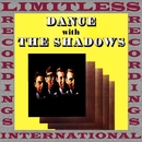 Dance with The Shadows (HQ Remastered Version)/The Shadows