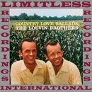 Country Love Ballads (HQ Remastered Version)/The Louvin Brothers