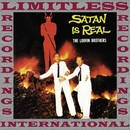 Satan Is Real (HQ Remastered Version)/The Louvin Brothers