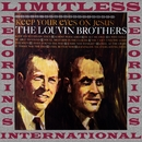 Keep Your Eyes on Jesus (HQ Remastered Version)/The Louvin Brothers