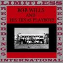 Bob Wills & His Texas Playboys (HQ Remastered Version)/Bob Wills & His Texas Playboys