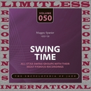 Swing Time, 1935-39 (HQ Remastered Version)/Muggsy Spanier