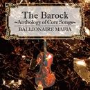 The Barock~Anthology of Core Songs~/BALLIONAIRE MAFIA
