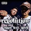 REVOLUTION feat. YOSK/NOISE