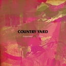 Greatest Not Hits/COUNTRY YARD