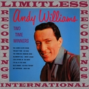 Two Time Winners (HQ Remastered Version)/ANDY WILLIAMS