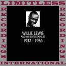 Classics, 1932-1936 (HQ Remastered Version)/Willie Lewis