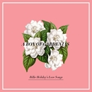 A Box Of Gardenias - Billie Holiday's Love Songs/Billie Holiday