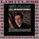 """The Academy Award-Winning """"Call Me Irresponsible"""" and Other Hit Songs from the Movies (HQ Remastered Version)/ANDY WILLIAMS"""