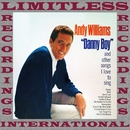 Danny Boy and Other Songs I Love to Sing (HQ Remastered Version)/ANDY WILLIAMS