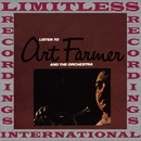 Listen To Art Farmer And The Orchestra (HQ Remastered Version)/Art Farmer