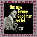 The New Benny Goodman Sextet (Extended, HQ Remastered Version)/Benny Goodman