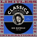 Classics, 1944-1953 (HQ Remastered Version)/Big Maybelle