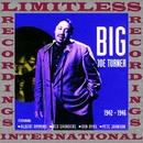 All The Classics, 1942-1946 (HQ Remastered Version)/Big Joe Turner
